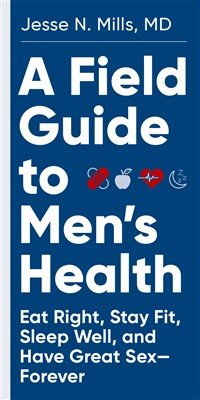 A Field Guide to Men's Health