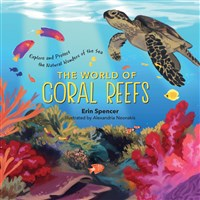 The World of Coral Reefs