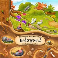 Discovering the Secret World of Nature Underground
