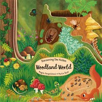 Discovering the Hidden Woodland World