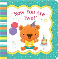 Now You Are Two