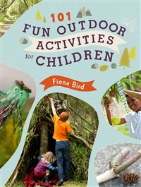 101 Fun Outdoor Activities for Children