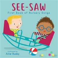 See-Saw! - First Book of Nursery Songs