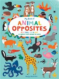 My Book of Animal Opposites