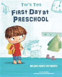Tim's Tips: First Day at Preschool