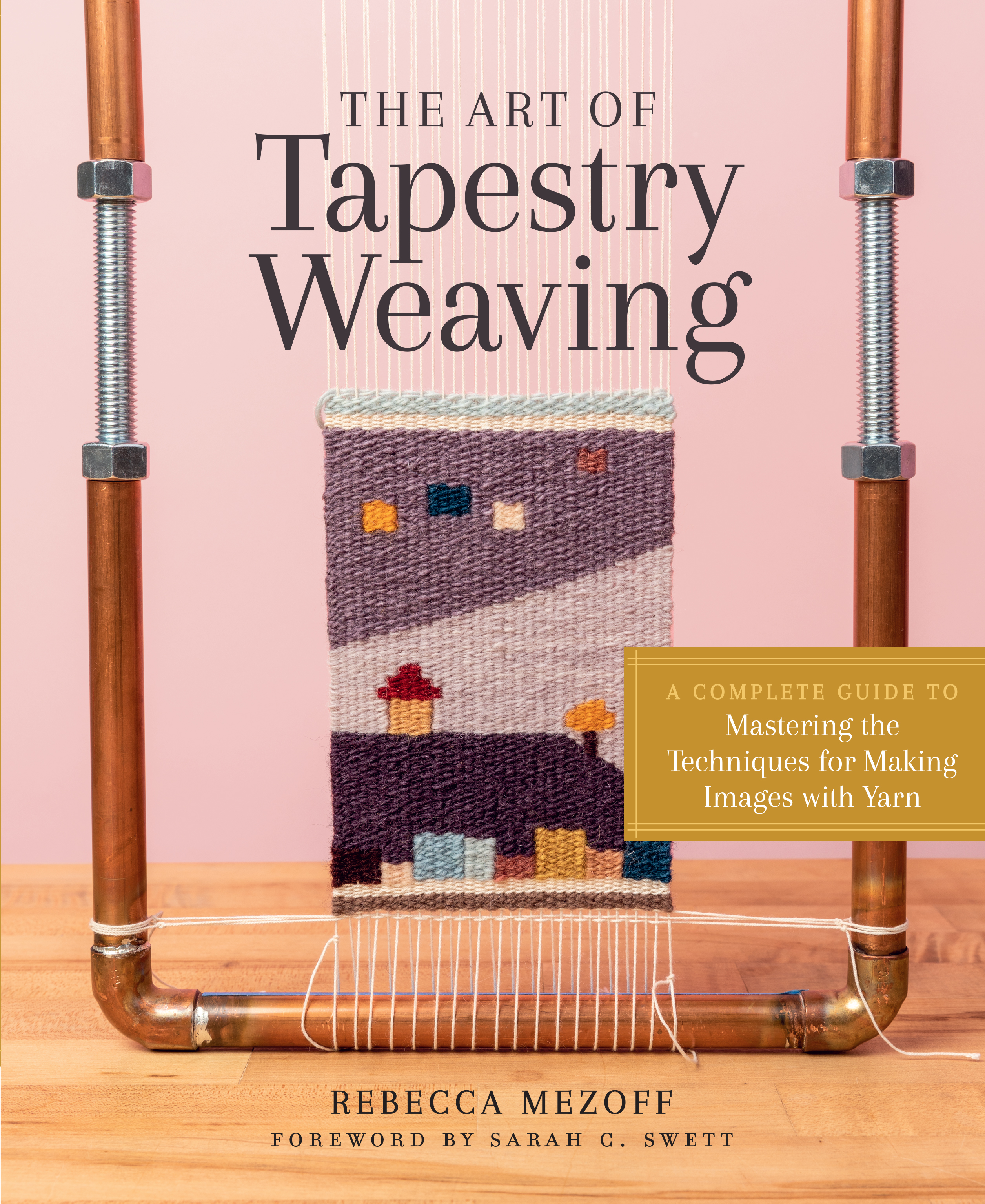 The Art of Tapestry Weaving