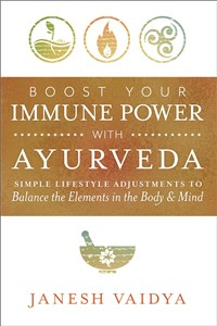 Boost Your Immune Power with Ayurveda