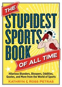 The Stupidest Sports Book of All Time