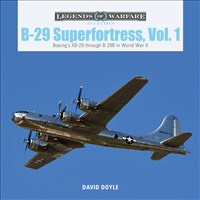 B-29 Superfortress, Vol. 1