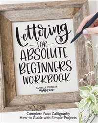 Lettering for Absolute Beginners Workbook