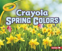 Crayola ® Spring Colors