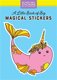 A Little Book of Big Magical Stickers
