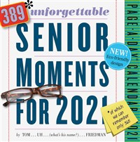 389 Unforgettable Senior Moments Page-A-Day Calendar 2021