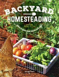 Backyard Homesteading, Second Revised Edition