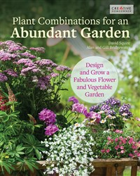 Plant Combinations for an Abundant Garden