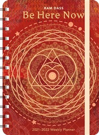 "Ram Dass 2021 - 2022 On-the-Go Weekly Planner: 17-Month Calendar with Pocket (Aug 2021 - Dec 2022, 5"" x 7"" closed): Be Here Now"