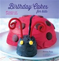 50 Birthday Cakes for Kids