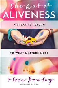 The Art of Aliveness