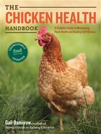 The Chicken Health Handbook, 2nd Edition