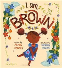 I Am Brown
